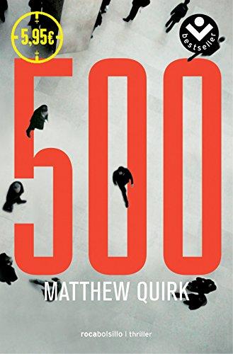Los 500 (Bestseller Thriller)