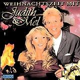 Weihnachtszeit mit Judith & Mel -