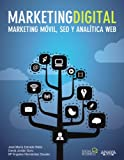 Marketing Digital. Marketing móvil, SEO y analítica web (Social Media)