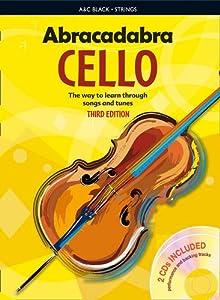 Abracadabra Cello: The Way to Learn Through Songs and Tunes (Abracadabra Strings) (Book & CD)