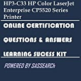HP3-C33 HP Color LaserJet Enterprise CP5520 Series Printer Online Certification Video Learning Success Kit