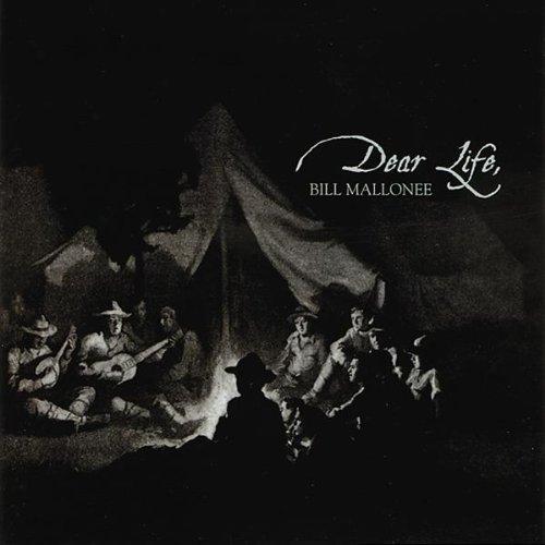 Dear Life (Bill Mallonee)