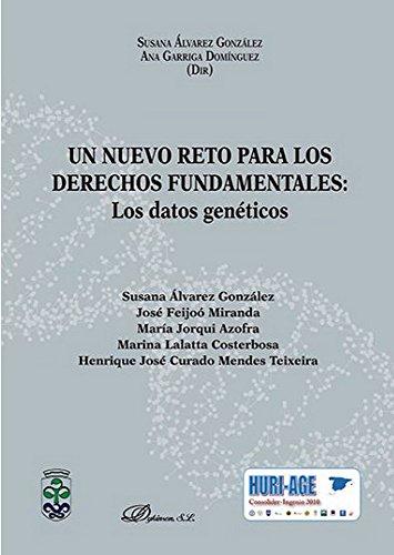 Un nuevo reto para los derechos fundamentales: los datos genéticos por Susana Alvarez Gonzalez