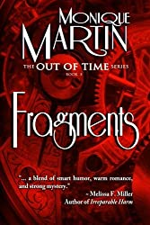 Fragments: Out of Time Book #3 (Volume 3) by Monique Martin (2012-07-24)