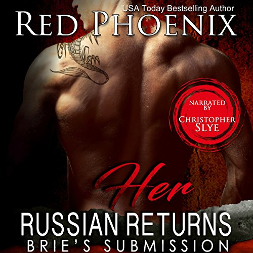 Her Russian Returns: Brie's Submission, Book 15