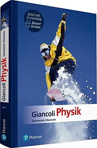 Giancoli Physik: Gymnasiale Oberstufe (Pearson Studium - Physik Schule)