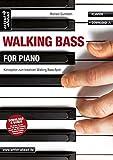 Walking Bass for Piano: Konzeption zum kreativen Walking Bass-Spiel (inkl. Download). Lehrbuch für Klavier. Musiknoten.