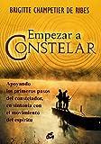 Empezar a Constelar: Apoyando los Primeros Pasos Del Constelador; En Sintonía Con el Movimiento Del Espíritu (Kaleidoscopio)