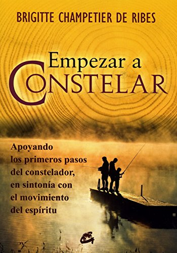 Empezar a constelar / The beginning of Constellation