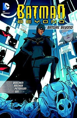 Batman Beyond: Batgirl Beyond by Adam Beechen, Scott Peterson (2014) Paperback
