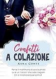 eBook Gratis da Scaricare Confetti a colazione (PDF,EPUB,MOBI) Online Italiano