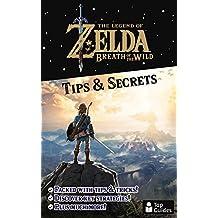 Zelda: Breath of the Wild Tips & Secrets (English Edition)