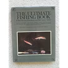 The Ultimate Fishing Book by Lee; Taylor, Decourcy Edited by Eisenberg (1981-08-01)