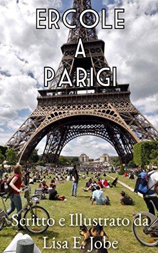 Ercole a Parigi (Le Avventure di Ercole Vol. 1)