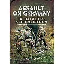 Assault on Germany: The Battle for Geilenkirchen (English Edition)