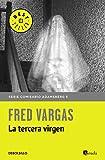 La tercera virgen (Comisario Adamsberg 5) (BEST SELLER)