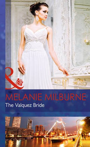 The Valquez Bride (Mills & Boon Hardback Romance)