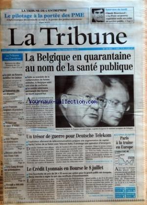 TRIBUNE (LA) [No 24465] du 07/06/1999 - LA TRIBUNE DE L'ENTREPRISE - LE PILOTAGE A LA PORTEE DES PME - LA TRIBUNE DES CARRIERES - LA PAIX AU KOSOVO MOBILISE LES QUINZE - L'INDONESIE ELIT SES DEPUTES - LES FRANCAIS TOUJOURS DEPENSIERS - MENACE SUR LE CABLE D'AT&T - ARJO-WIGGINS SE RESTRUCTURE - DECAUX PLUS FORT AUX ETATS-UNIS - LEVY-LANG DEVANT SES ACTIONNAIRES - VIVENDI A 800.000 ACTIONNAIRES - LA BELGIQUE EN QUARANTAINE AU NOM DE LA SANTE PUBLIQUE - UN TRESOR DE GUERRE POUR DEUTSCHE TELEKOM