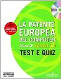 La patente europea del computer. Office XP, Syllabus 5.0. Test e Quiz. Con CD-ROM
