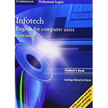 Infotech Student's Book (Cambridge Professional English) by Santiago Remacha Esteras (2008-04-21)