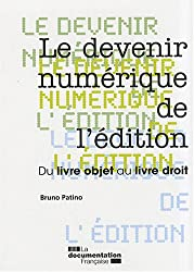 Le devenir numérique de l'édition : Du livre objet au livre droit