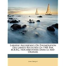 Labiatae Algerienses Ou Énumération Des Labiées Récoltées En 1901 Par.