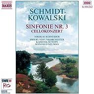 Schmidt-Kowalski, T.: Symphony No. 3 / Cello Concerto