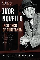 In Search of Ruritania: Ivor Novello