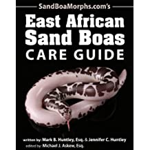 East African Sand Boas Care Guide (aka Kenyan) (English Edition)