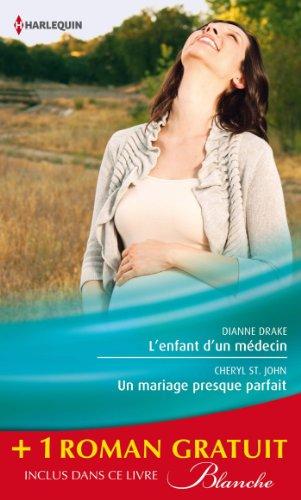 lenfant-dun-medecin-un-mariage-presque-parfait-une-femme-determinee-promotion