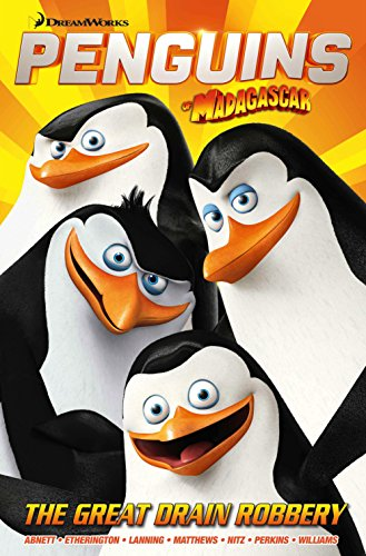 Penguins GN 1: The Great Drain Robbery (Penguins of Madagascar, Band 1) -