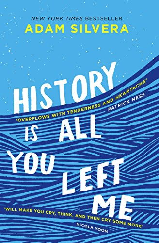 History Is All You Left Me by [Silvera, Adam]