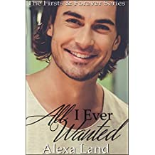 All I Ever Wanted (The Firsts and Forever Series Book 14) (English Edition)