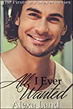 All I Ever Wanted (The Firsts and Forever Series Book 14)
