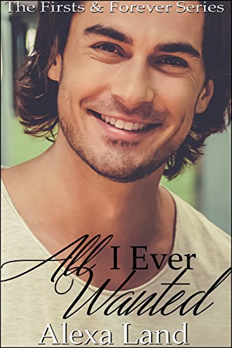 all-i-ever-wanted-the-firsts-and-forever-series-book-14-english-edition