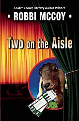 Two on the Aisle by Robbi Mccoy (2011-11-29)