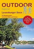 Lauenburger Seen: 22 Wanderungen zwischen Elbe und Ostsee (Outdoor Regional)