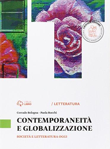 Fresca rosa novella. Contemporaneità e globalizzazione. Per le Scuole superiori. Con e-book. Con espansione online