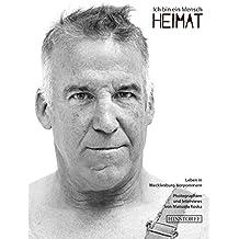 Ich bin ein Mensch - HEIMAT: Leben in Mecklenburg-Vorpommern