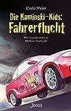 Die Kaminski-Kids: Fahrerflucht (TB): Mit Illustrationen von Matthias Leutwyler (Die Kaminski-Kids (TB) / Taschenbuchausgaben, Band 16)