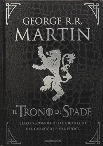 Il trono di spade. Libro secondo delle Cronache del ghiaccio e del fuoco. Ediz. speciale: 2