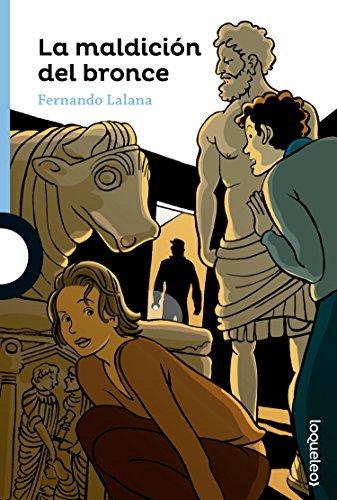 La maldición del bronce por Fernando Lalana