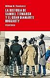 La Historia De Samuel Titmarsh Y El Gran Diamante Hoggarty (Largo recorrido)