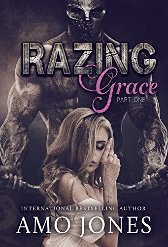 Razing Grace: Part 1