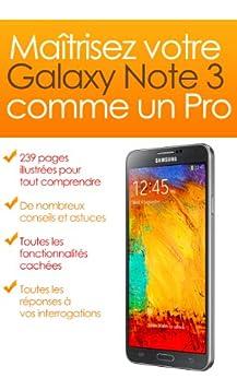 Maîtrisez votre Galaxy Note 3 comme un Pro (Maîtrisez votre Galaxy comme un Pro t. 6) par [CORJON, Sylvain, FRAMERY, Nicolas]