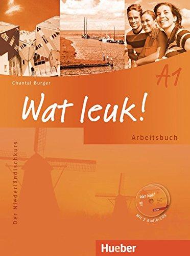 Wat leuk! A1: Der Niederländischkurs / Arbeitsbuch mit 2 Audio-CDs