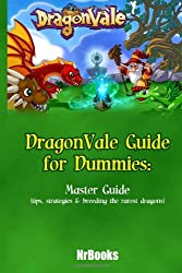 DragonVale Guide for Dummies : Master Guide (tips, strategies & breeding the rar