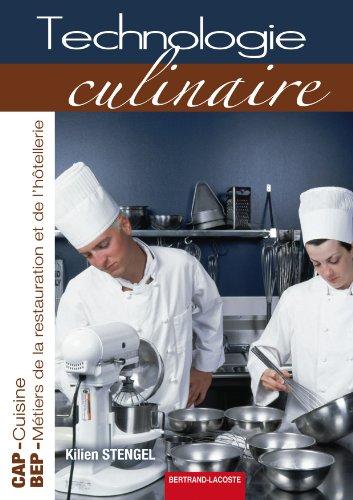 Technologie Culinaire : CAP Cuisine, BEP métiers de la restauration et de l'hôtellerie