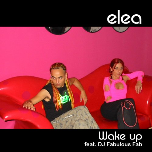 Wake Up (featuring Fabulous Fab)