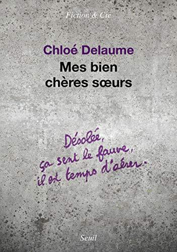 Mes bien chères soeurs par Chloe Delaume